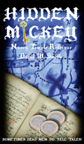 HIDDEN MICKEY: Sometimes Dead Men DO Tell Tales! - Paperback Edition