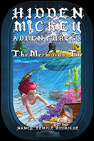 HIDDEN MICKEY ADVENTURES 3: The Mermaid's Tale - Paperback Edition